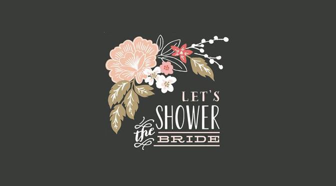 Bridal Showers Part 1 – The Invitation