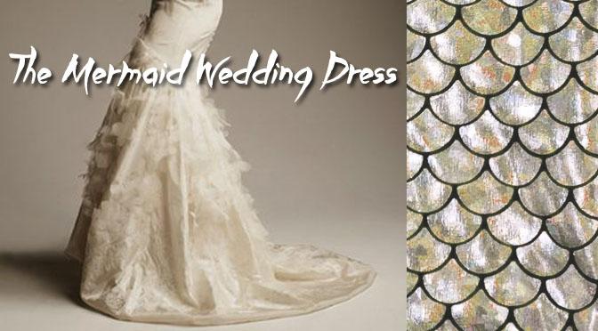 The Mermaid Wedding Dress